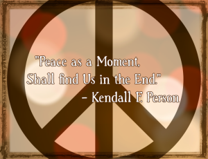 Peace is the Moment