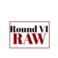 A Star is Born - Round VI RAW