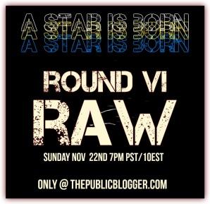 Round VI Raw
