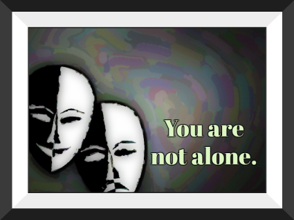 YOU ARE NOT ALONE BIPOLAR