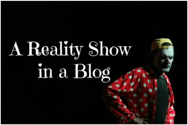 A REALITY SHOW IN A BLOG